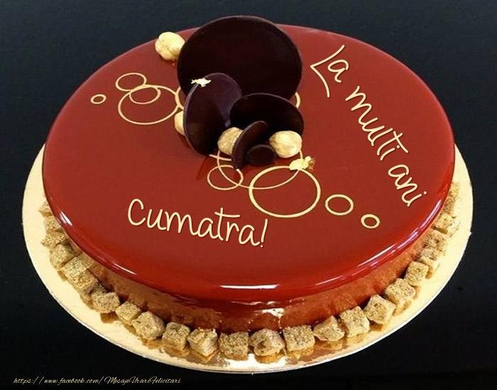 Felicitari frumoase de zi de nastere pentru Cumatra | Tort - La multi ani cumatra!