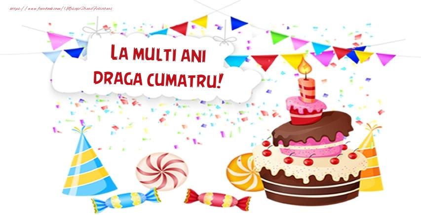Felicitari frumoase de zi de nastere pentru Cumatru   La multi ani draga cumatru!
