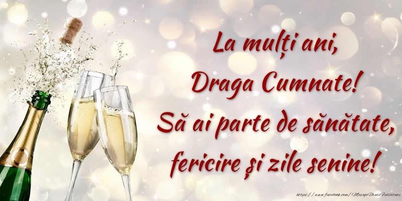 Felicitari frumoase de zi de nastere pentru Cumnat | La mulți ani, draga cumnate! Să ai parte de sănătate, fericire și zile senine!