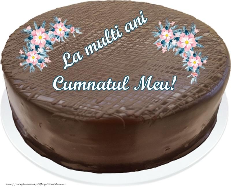 Felicitari frumoase de zi de nastere pentru Cumnat | La multi ani cumnatul meu! - Tort de ciocolata