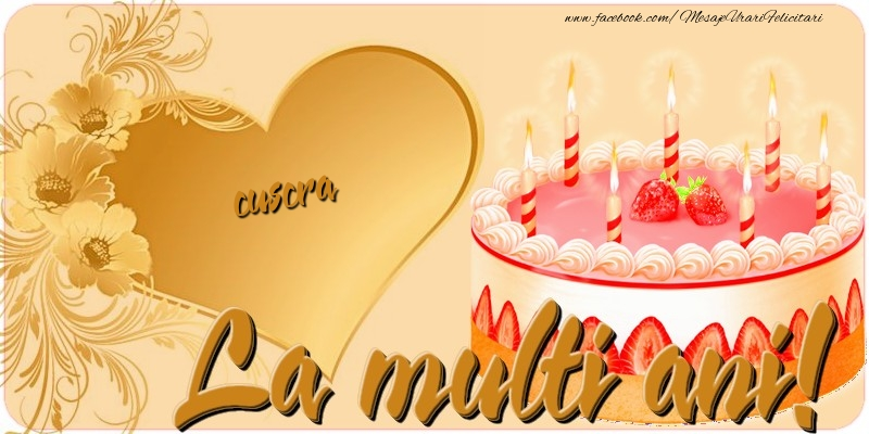 Felicitari frumoase de zi de nastere pentru Cuscra | La multi ani, cuscra
