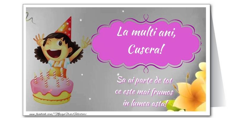 Felicitari frumoase de zi de nastere pentru Cuscra | La multi ani, cuscra. Sa ai parte de tot  ce este mai frumos  in lumea asta!