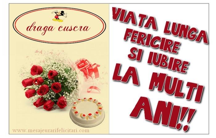 Felicitari frumoase de zi de nastere pentru Cuscra | viata lunga, fericire si iubire. La multi ani, draga cuscra