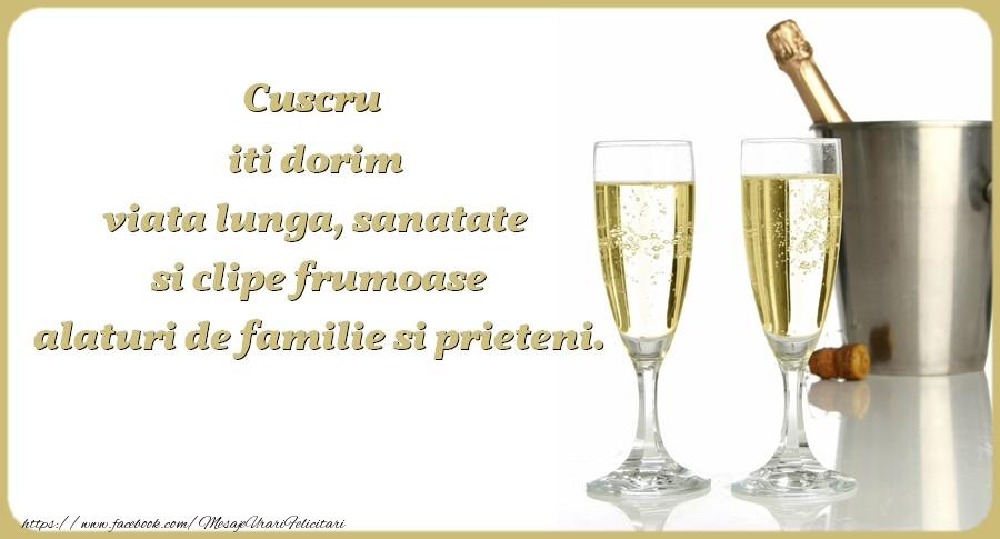 Felicitari frumoase de zi de nastere pentru Cuscru | Cuscru iti dorim viata lunga, sanatate si clipe frumoase alaturi de familie si prieteni. Cu drag