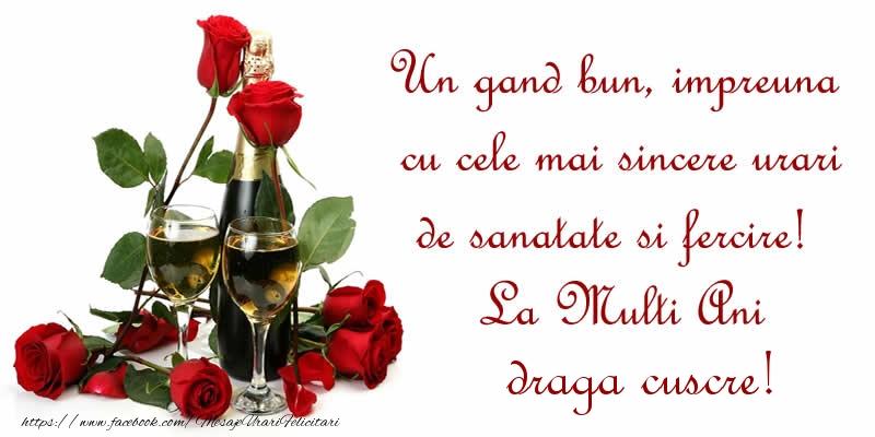 Felicitari frumoase de zi de nastere pentru Cuscru | Un gand bun, impreuna cu cele mai sincere urari de sanatate si fercire! La Multi Ani draga cuscre!