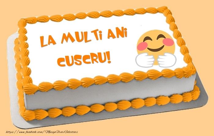 Felicitari frumoase de zi de nastere pentru Cuscru | Tort La multi ani cuscru!