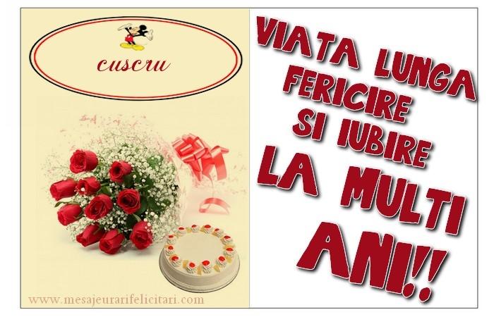 Felicitari frumoase de zi de nastere pentru Cuscru | viata lunga, fericire si iubire. La multi ani, cuscru