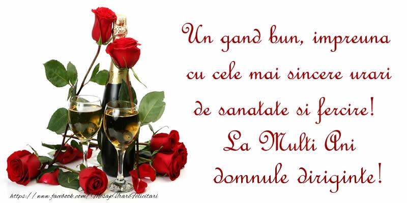Felicitari frumoase de zi de nastere pentru Diriginte | Un gand bun, impreuna cu cele mai sincere urari de sanatate si fercire! La Multi Ani domnule diriginte!