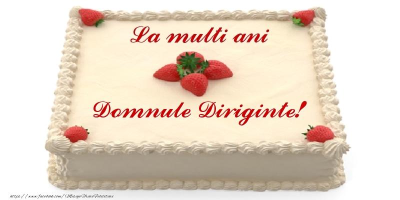 Felicitari frumoase de zi de nastere pentru Diriginte | Tort cu capsuni - La multi ani domnule diriginte!
