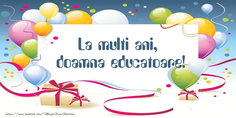 Felicitari frumoase de zi de nastere pentru Educatoare | La multi ani, doamna educatoare!