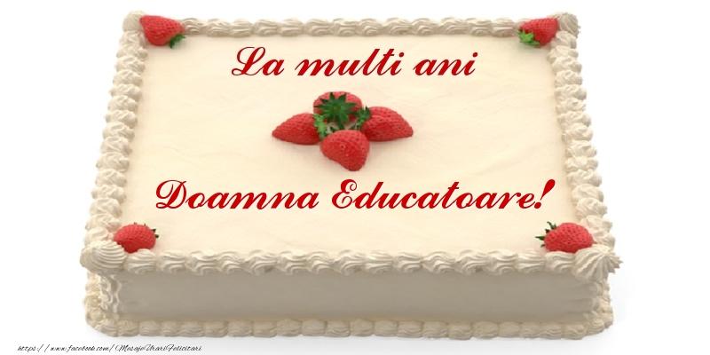 Felicitari frumoase de zi de nastere pentru Educatoare | Tort cu capsuni - La multi ani doamna educatoare!