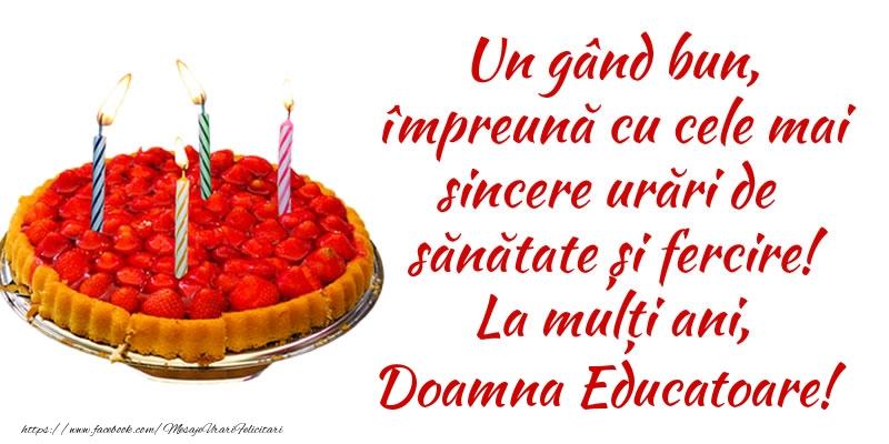 Felicitari frumoase de zi de nastere pentru Educatoare | Un gând bun, împreună cu cele mai sincere urări de sănătate și fercire! La mulți ani, doamna educatoare!