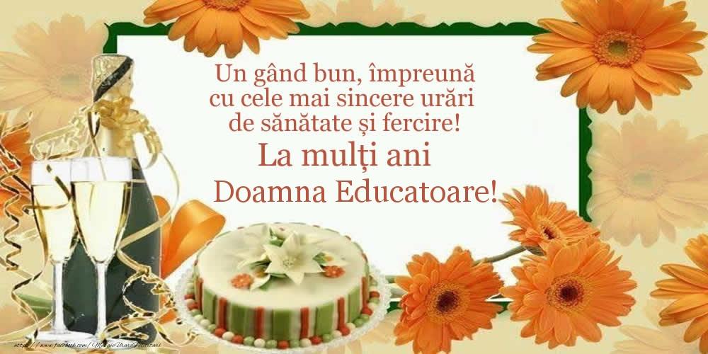 Felicitari frumoase de zi de nastere pentru Educatoare | Un gând bun, împreună cu cele mai sincere urări de sănătate și fercire! La mulți ani doamna educatoare!