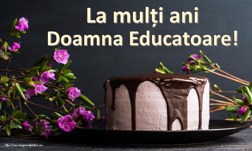 Felicitari frumoase de zi de nastere pentru Educatoare   La mulți ani doamna educatoare!