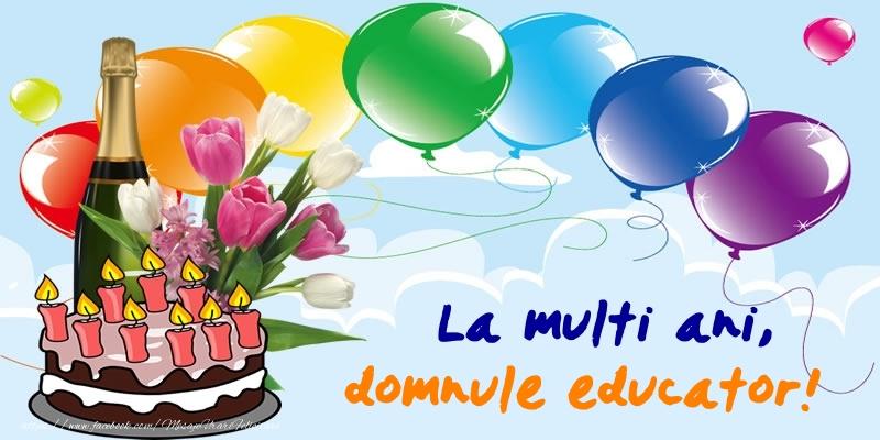 Felicitari frumoase de zi de nastere pentru Educator | La multi ani, domnule educator!
