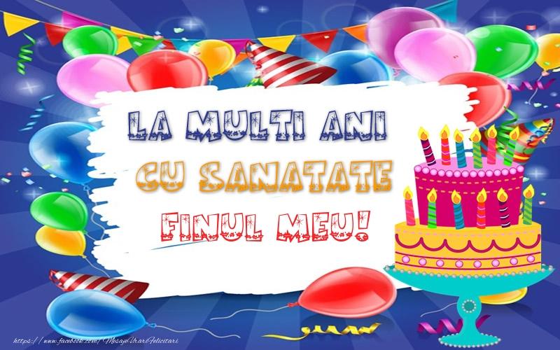 Felicitari frumoase de zi de nastere pentru Fin | LA MULTI ANI CU SANATATE finul meu!
