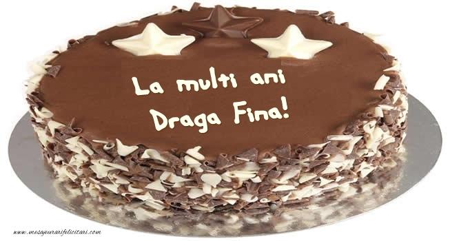 Felicitari frumoase de zi de nastere pentru Fina | Tort La multi ani draga fina!