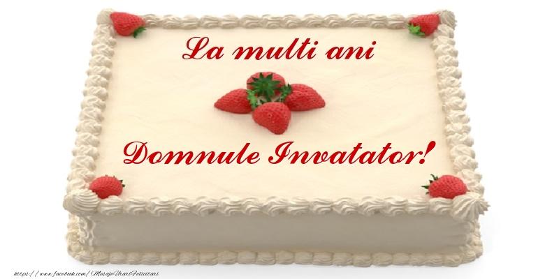 Felicitari frumoase de zi de nastere pentru Invatator | Tort cu capsuni - La multi ani domnule invatator!