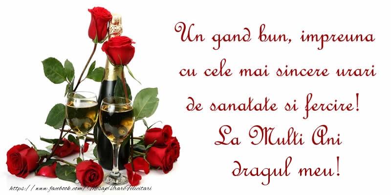 Felicitari frumoase de zi de nastere pentru Iubit | Un gand bun, impreuna cu cele mai sincere urari de sanatate si fercire! La Multi Ani dragul meu!