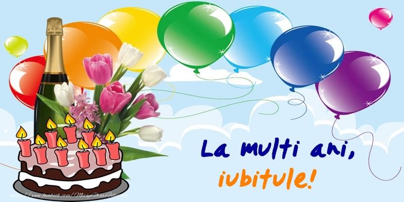 Felicitari frumoase de zi de nastere pentru Iubit | La multi ani, iubitule!