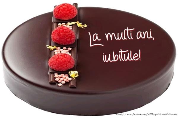 Felicitari frumoase de zi de nastere pentru Iubit | La multi ani, iubitule! - Tort