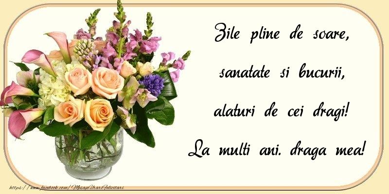 Felicitari frumoase de zi de nastere pentru Iubita | Zile pline de soare, sanatate si bucurii, alaturi de cei dragi! draga mea