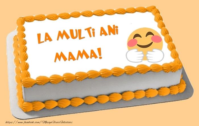 Felicitari frumoase de zi de nastere pentru Mama | Tort La multi ani mama!