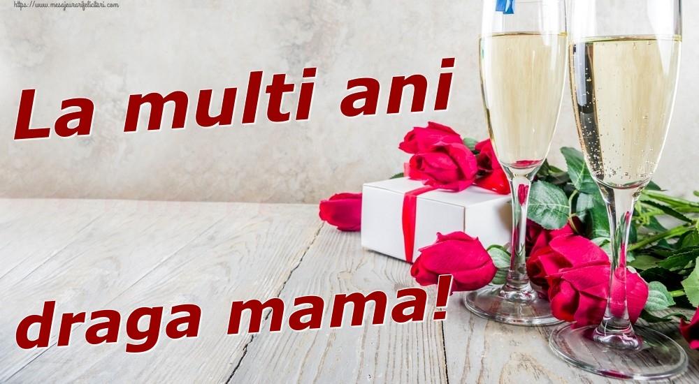 Felicitari frumoase de zi de nastere pentru Mama   La multi ani draga mama!