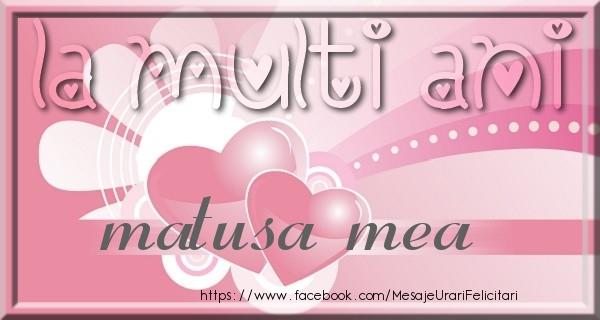 Felicitari frumoase de zi de nastere pentru Matusa | La multi ani matusa mea
