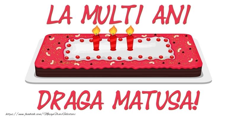 Felicitari frumoase de zi de nastere pentru Matusa | Tort La multi ani draga matusa!