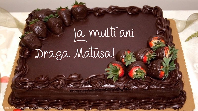 Felicitari frumoase de zi de nastere pentru Matusa | La multi ani, draga matusa! - Tort