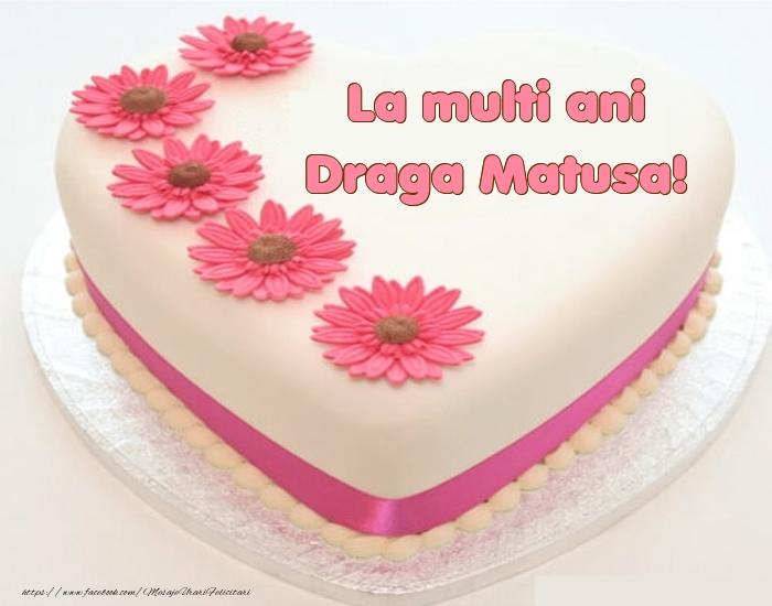 Felicitari frumoase de zi de nastere pentru Matusa | La multi ani draga matusa! - Tort