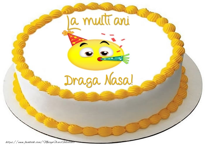 Felicitari frumoase de zi de nastere pentru Nasa | Tort La multi ani draga nasa!