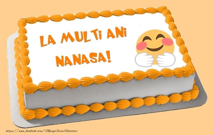 Felicitari frumoase de zi de nastere pentru Nasa | Tort La multi ani nanasa!