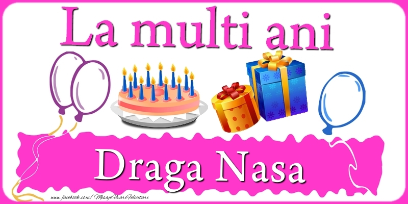 Felicitari frumoase de zi de nastere pentru Nasa | La multi ani, draga nasa!