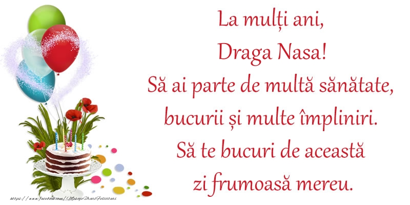 Felicitari frumoase de zi de nastere pentru Nasa | La mulți ani, draga nasa! Să ai parte de multă sănătate, bucurii și multe împliniri. Să te bucuri de această zi frumoasă mereu.