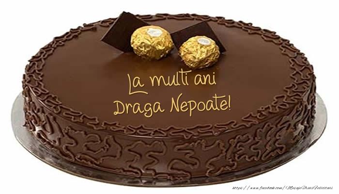 Felicitari frumoase de zi de nastere pentru Nepot   Tort - La multi ani draga nepoate!