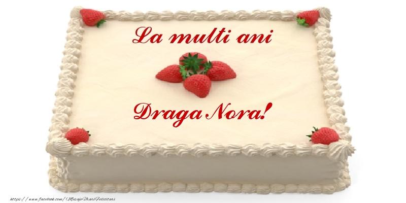 Felicitari frumoase de zi de nastere pentru Nora | Tort cu capsuni - La multi ani draga nora!