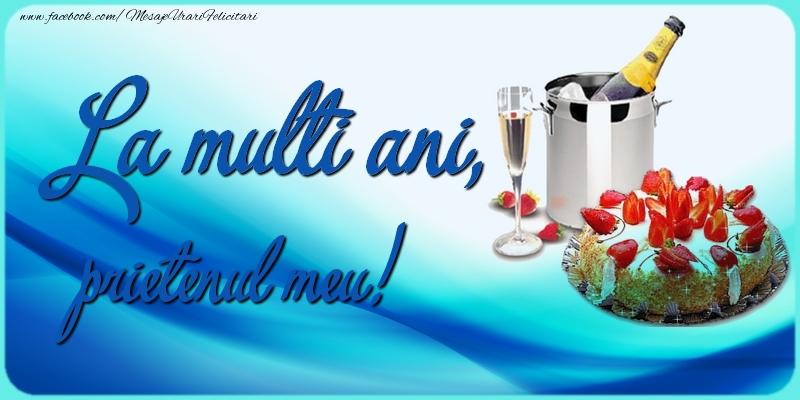 Felicitari frumoase de zi de nastere pentru Prieten   La multi ani, prietenul meu!