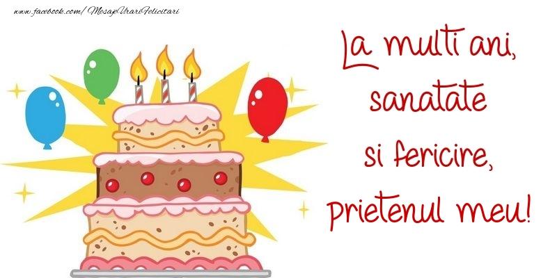 Felicitari frumoase de zi de nastere pentru Prieten | La multi ani, sanatate si fericire, prietenul meu