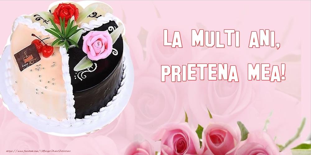 Felicitari frumoase de zi de nastere pentru Prietena   La multi ani, prietena mea!