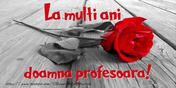 Felicitari frumoase de zi de nastere pentru Profesoara | La multi ani doamna profesoara!