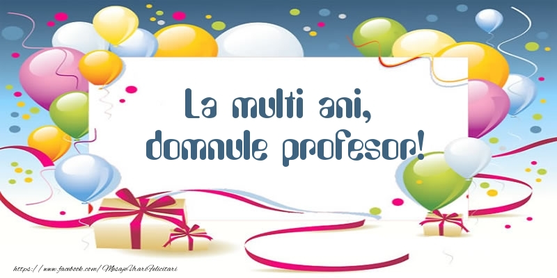 Felicitari frumoase de zi de nastere pentru Profesor | La multi ani, domnule profesor!