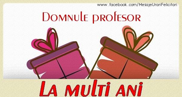 Felicitari frumoase de zi de nastere pentru Profesor | Domnule profesor La multi ani
