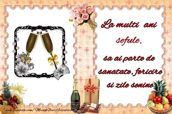 Felicitari frumoase de zi de nastere pentru Sef | La multi ani sefule, sa ai parte de sanatate, fericire si zile senine.