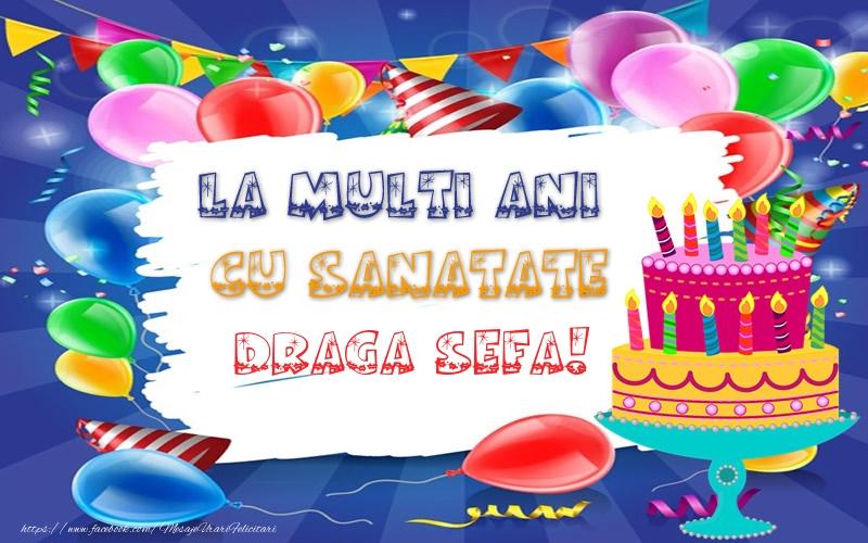 Felicitari frumoase de zi de nastere pentru Sefa | LA MULTI ANI CU SANATATE draga sefa!