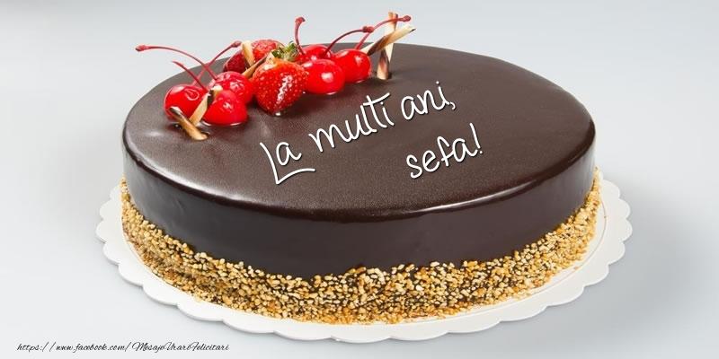 Felicitari frumoase de zi de nastere pentru Sefa | Tort - La multi ani, sefa!