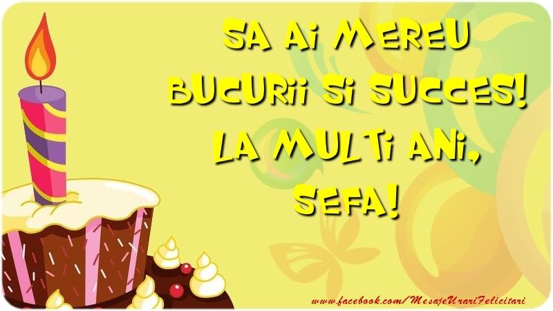 Felicitari frumoase de zi de nastere pentru Sefa | Sa ai mereu bucurii si succes! La multi ani, sefa