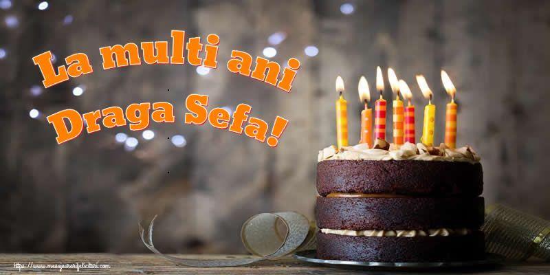 Felicitari frumoase de zi de nastere pentru Sefa | La multi ani draga sefa!