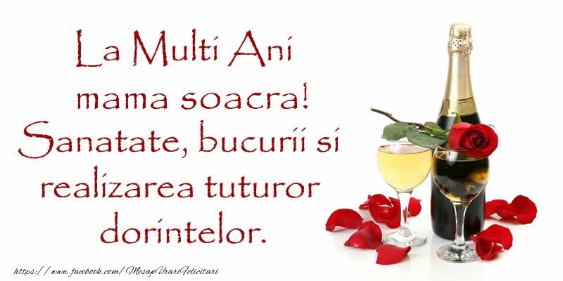 Felicitari frumoase de zi de nastere pentru Soacra | La Multi Ani mama soacra! Sanatate, bucurii si realizarea tuturor dorintelor.